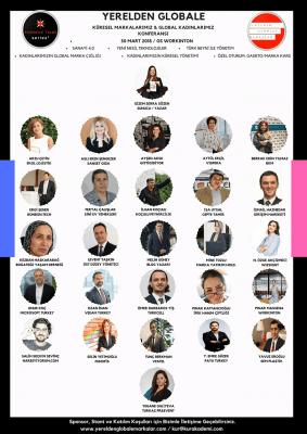 Yerelden Globale Markalar Konferansı : Küresel Markalarımız & Global Kadınlarımız